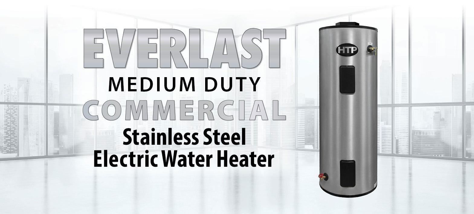 Htp Everlast Medium Duty Commercial Water Heater