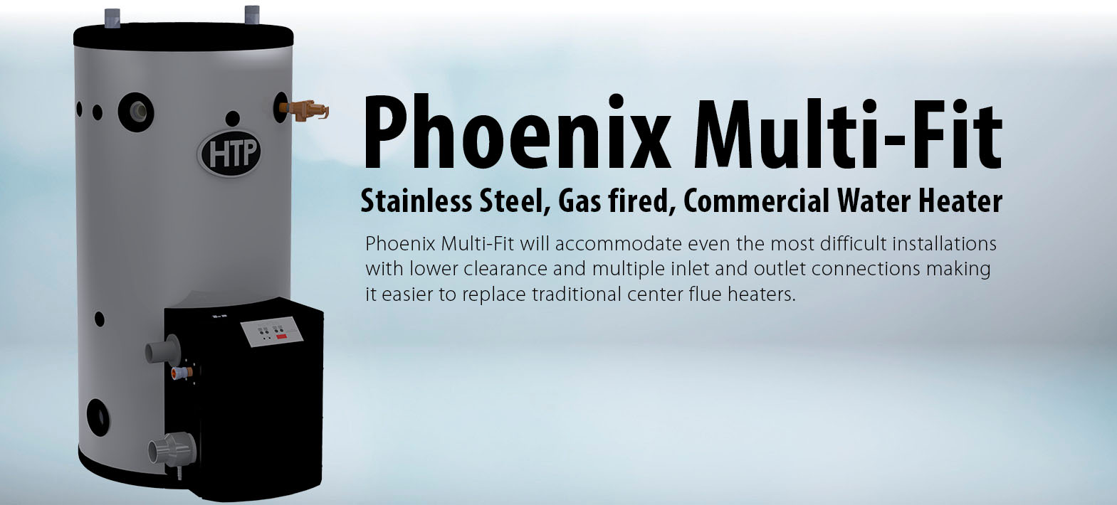 Phoenix Multi-Fit Water Heater