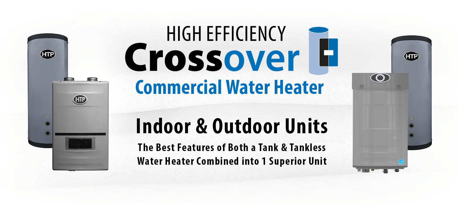Crossover Commercial Water Heater